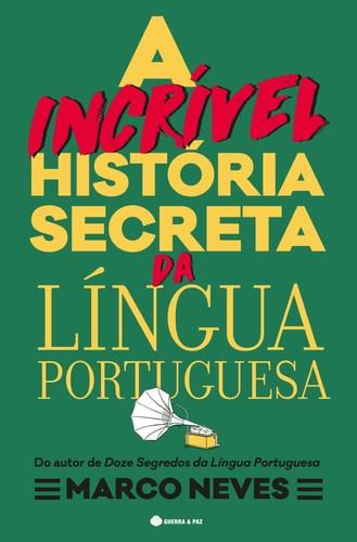 a incrivel história da lingua portuguesa.jpg