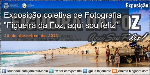 Blog Post Banner: Exposição coletiva de Fotografia «Figueira da Foz, aqui sou feliz»