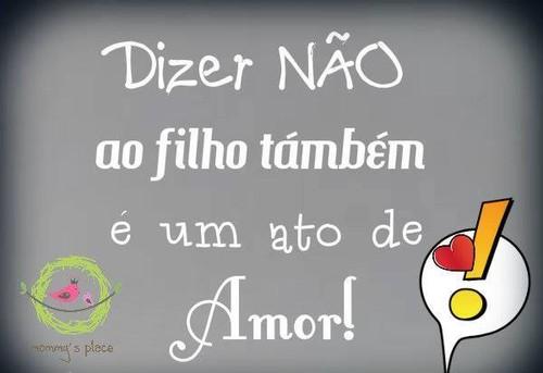 Frases Do Facebook Dizer Não Ao Filho Também é Um Acto De Amor