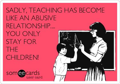 sadly-teaching-has-become-like-an-abusive-relation