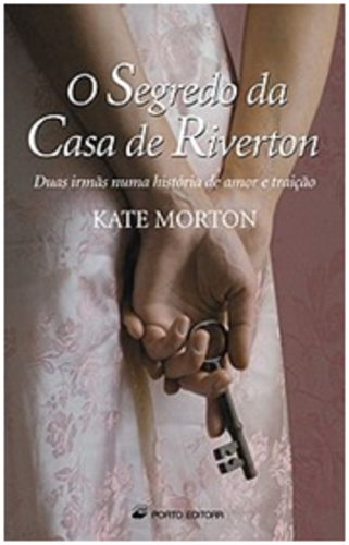 O segredo da casa de riverton de kate morton 3 idade - Kate morton la casa del lago ...