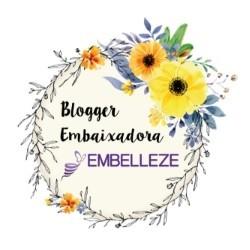 Blogger Embaixadora Embelleze