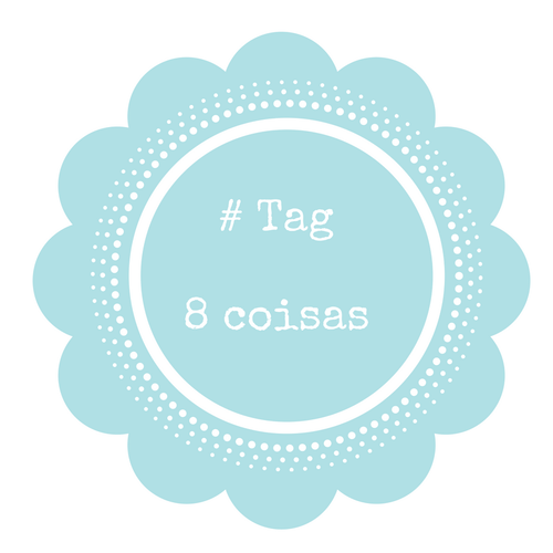 # TAG as 8 coisas.png