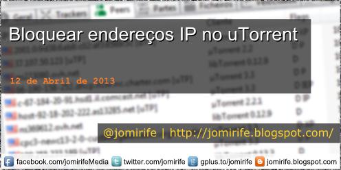 Como bloquear endereços de IP no uTorrent