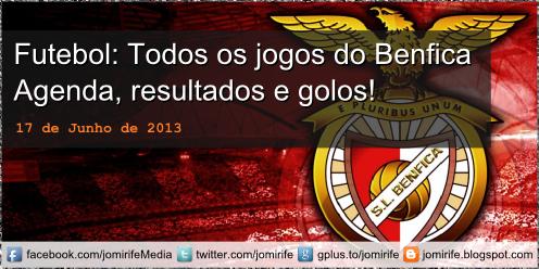 Blog Post: Futebol: Todos os jogos do Benfica