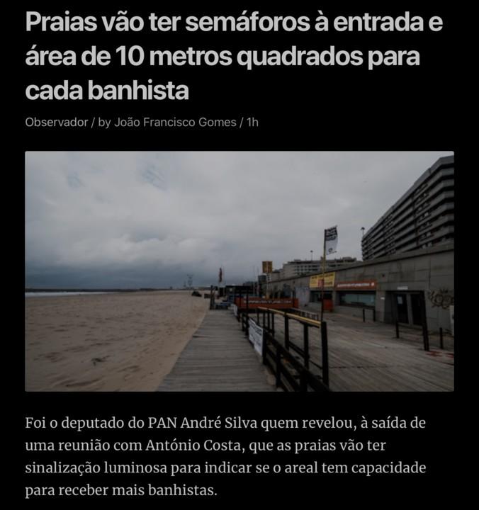 João Gomes, «Praias vão ter semáforos à entrada…», in Observador, 15/V/2020)