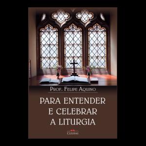para_entender_e_celebrar_a_liturgia-300x300.png