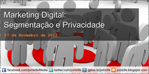 Blog Post: Marketing Digital - Segmentação e Privacidade