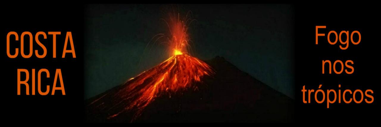 Costa Rica fogo nos trópicos.jpg
