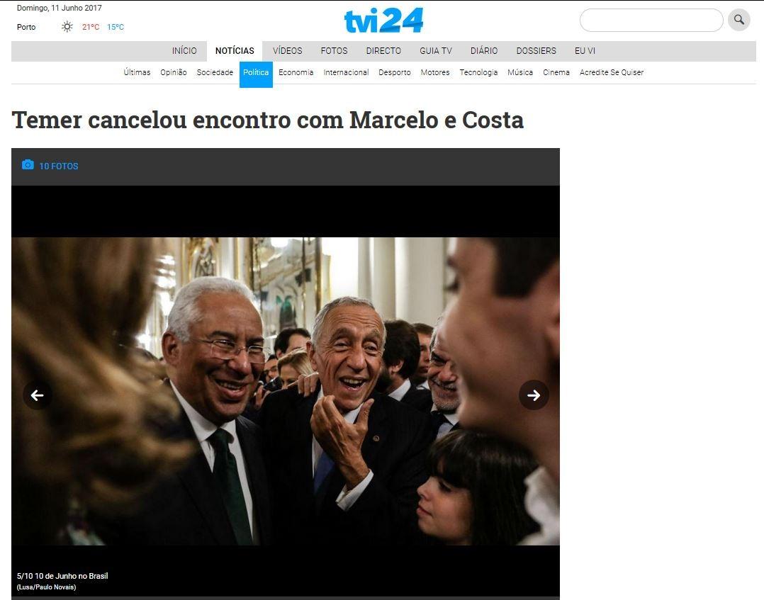 Presidente da República e primeiro-ministro ignorados no Brasil. TVI-24, 11/6/17.