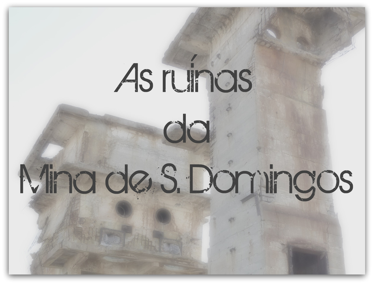 As ruínas da Mina de S.Domingos.jpg