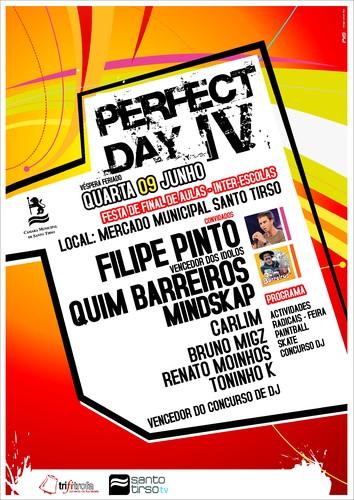 Perfect Day IV - Festa Fim de Aulas